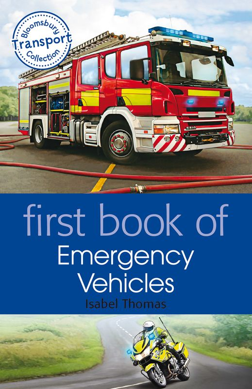 First Book of Emergency Vehicles my first book of vehicles