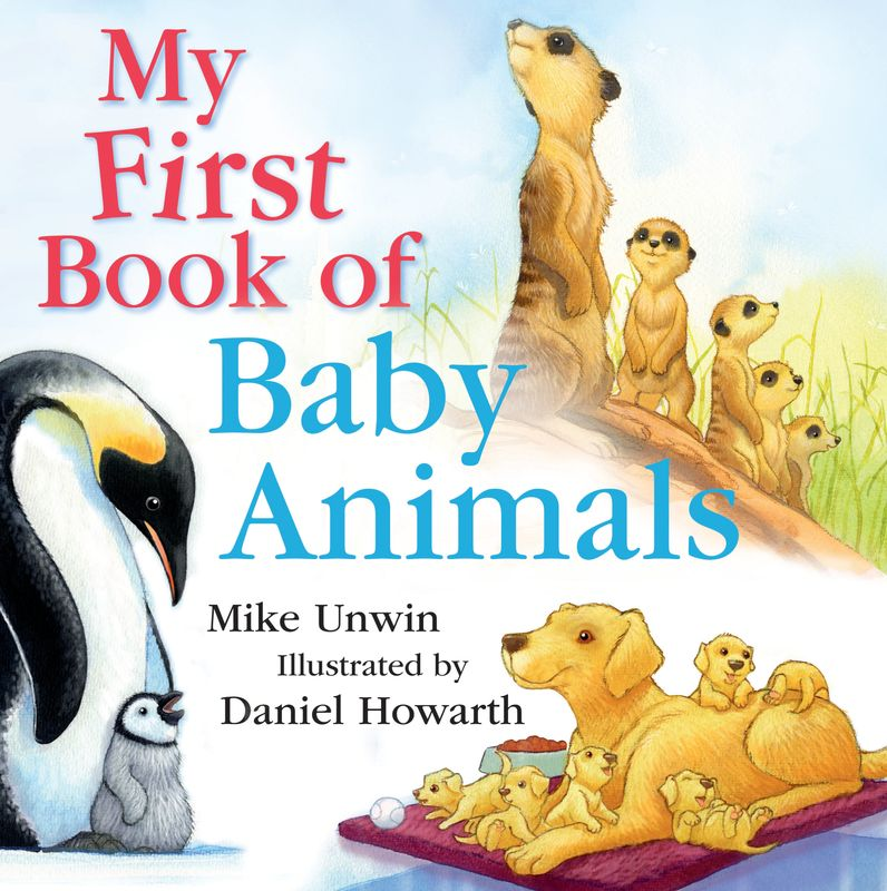 My First Book of Baby Animals my first animals
