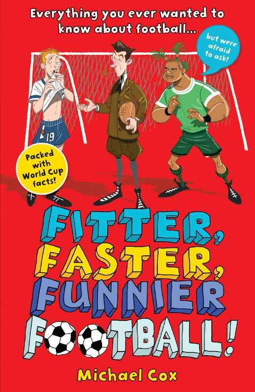 Fitter, Faster, Funnier Football