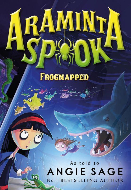 Araminta Spook: Frognapped