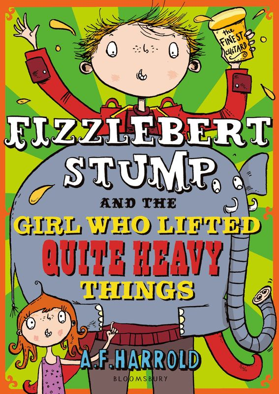 Fizzlebert Stump and the Girl Who Lifted Quite Heavy Things the lost boy