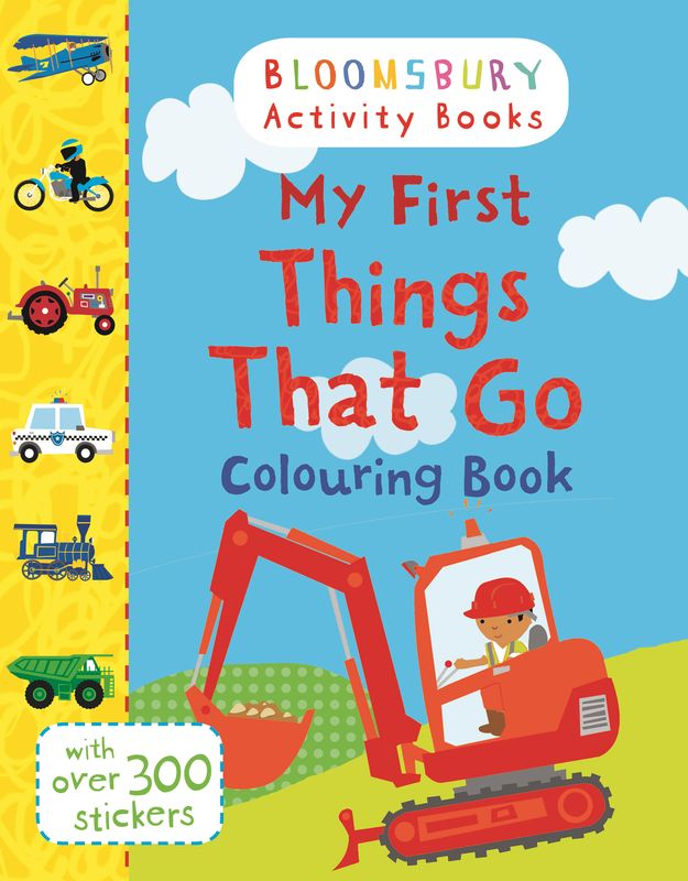 My First Things That Go Colouring Book wilbur s book of things that go