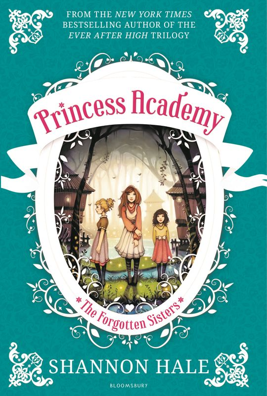 Princess Academy: The Forgotten Sisters the elite academy