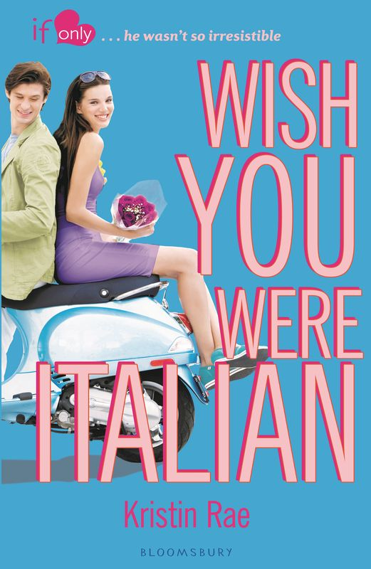 Wish You Were Italian irresistible