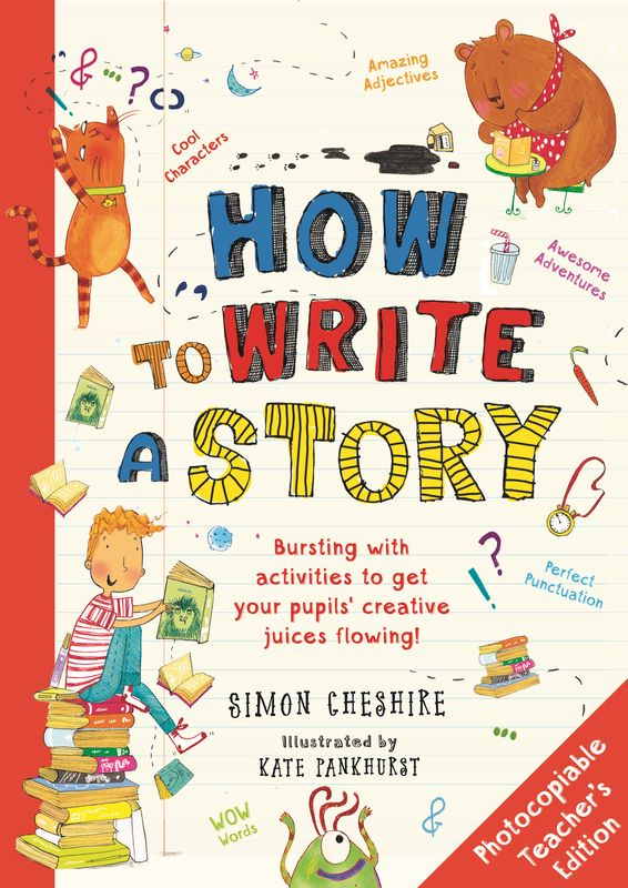 How to Write a Story Teacher's Edition