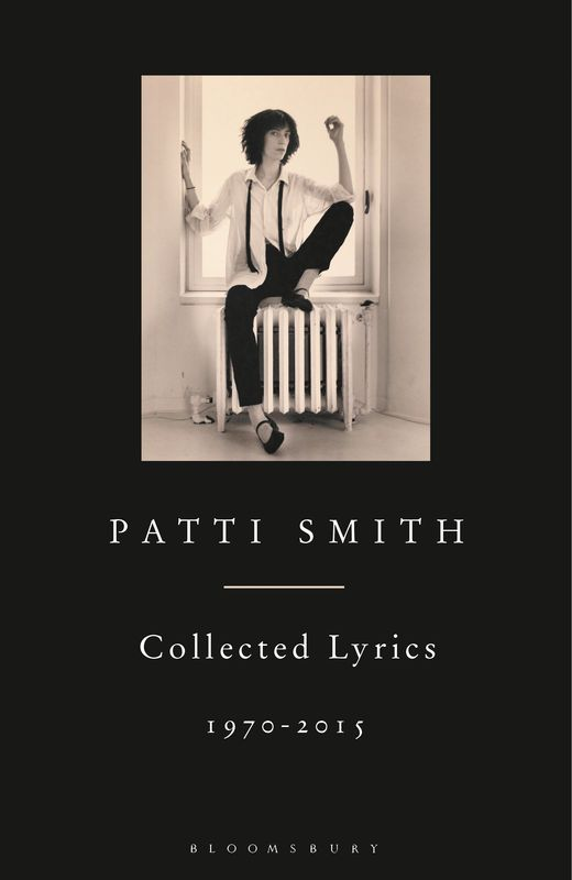 Patti Smith Collected Lyrics, 1970–2015 бюстгальтер patti tender голубой 80c ru
