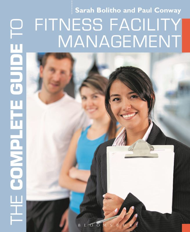 The Complete Guide to Fitness Facility Management