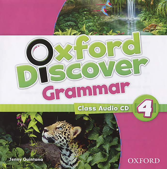 Oxford Discover 4: Grammar (аудиокурс CD) david thornburg from the campfire to the holodeck creating engaging and powerful 21st century learning environments