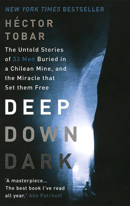 Deep Down Dark: The Untold Stories of 33 Men Buried in a Chilean Mine, and the Miracle That Set Them Free globo fargo 54642 2