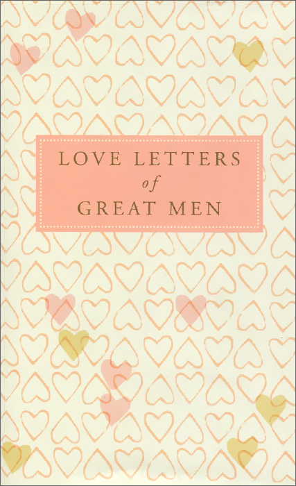 Love Letters of Great Men ночная рубашка the flower of love