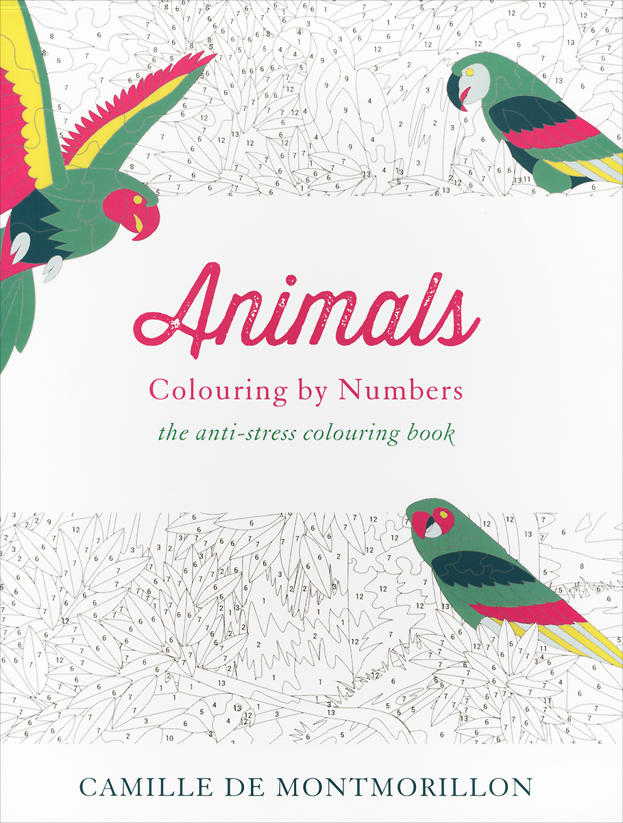 Animals: Colouring by Numbers: The Anti-Stress Colouring Book
