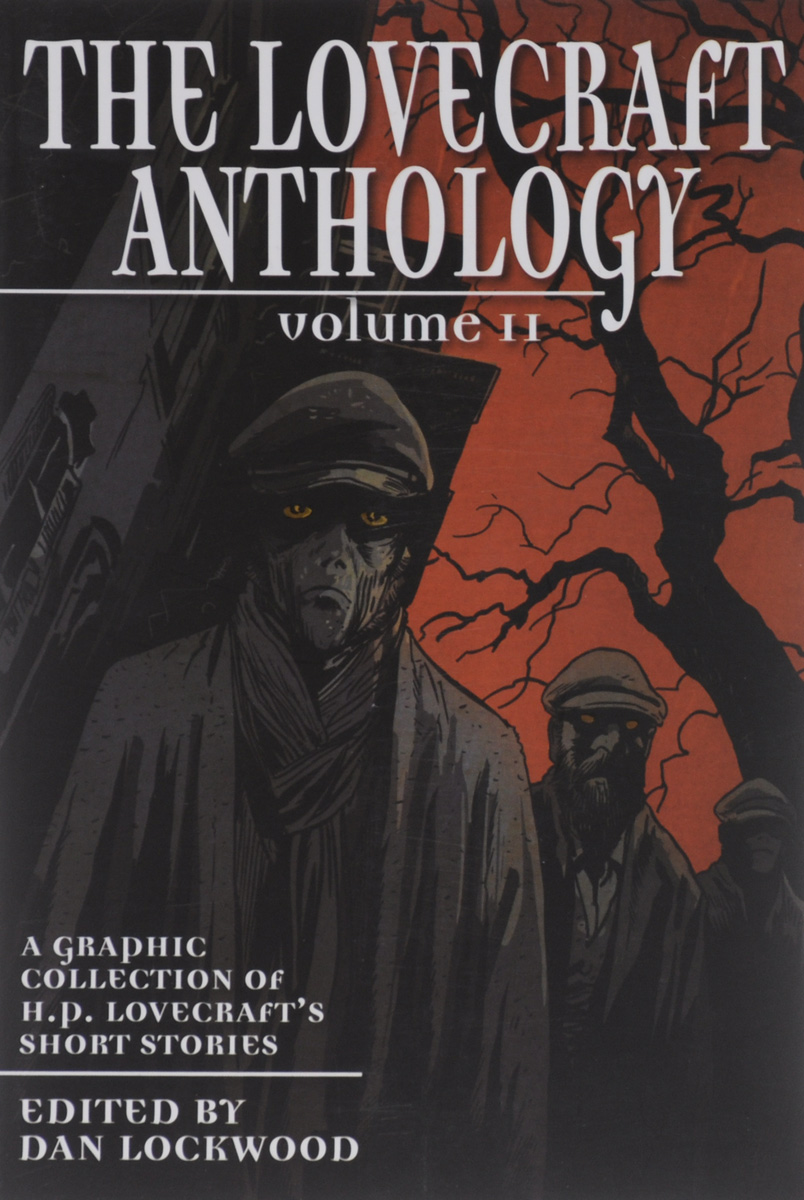 The Lovecraft Anthology: Volume 2 электропила makita uc3051ax1