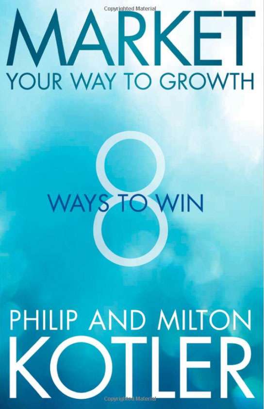 Market Your Way to Growth: 8 Ways to Win violet ugrat ways to heaven colonization of mars i