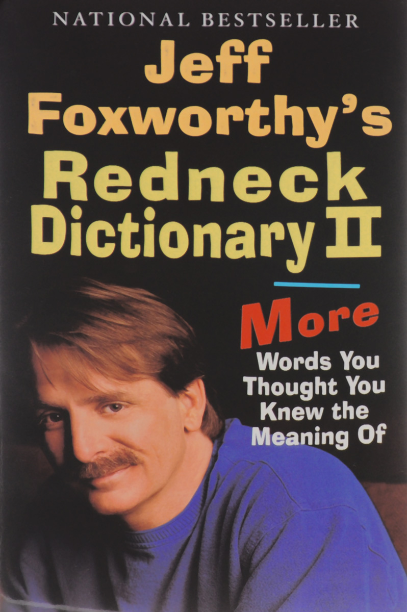 Jeff Foxworthy's Redneck Dictionary 2 tilly and friends who s hiding