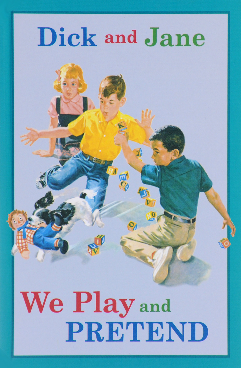 Dick and Jane: We Play and Pretend the best early stories of f scott fitzgerald