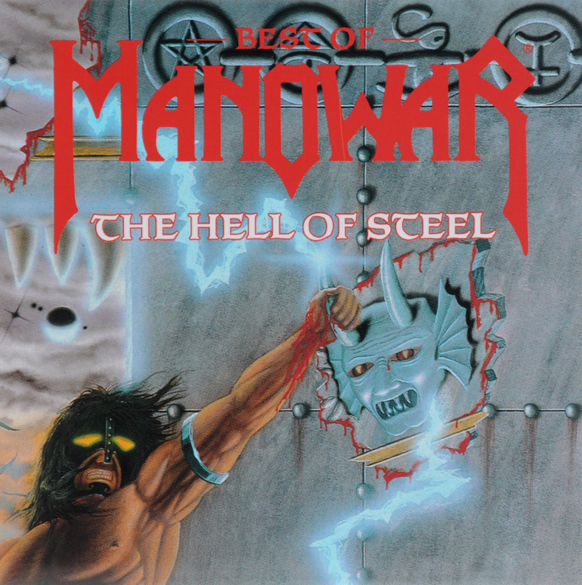 Manowar Manowar. Best Of Manowar. The Hell Of Steel