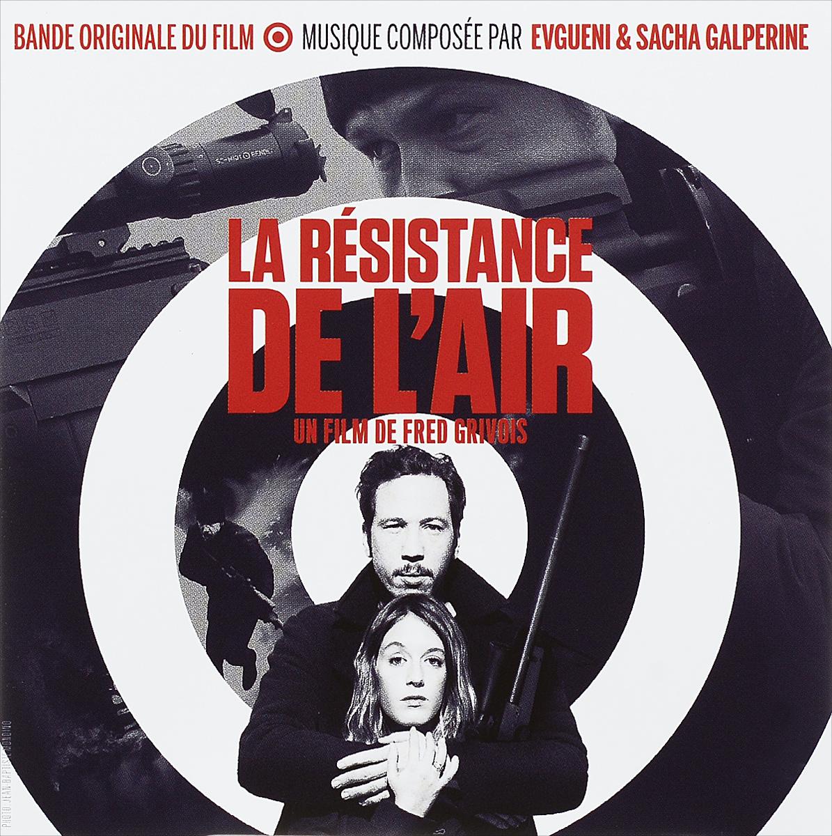 Bande Originale Du Film. La Resistance De L'air