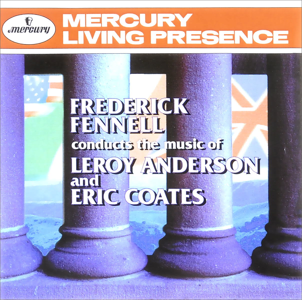 Фредерик Феннелл,London Pops Orchestra,Eastman-Rochester Pops Orchestra Frederick Fennell Conducts The Music Of Leroy Anderson And Eric Coates frederick fennell frederick fennell hi fi a la espanola