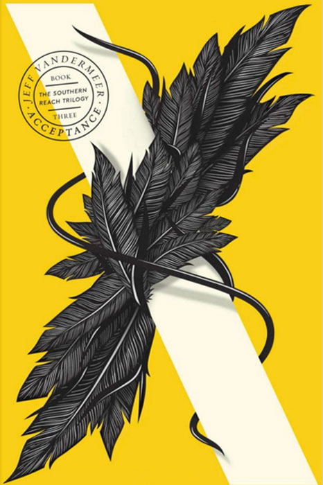 The Southern Reach Trilogy: Book 3: Acceptance цена 2017
