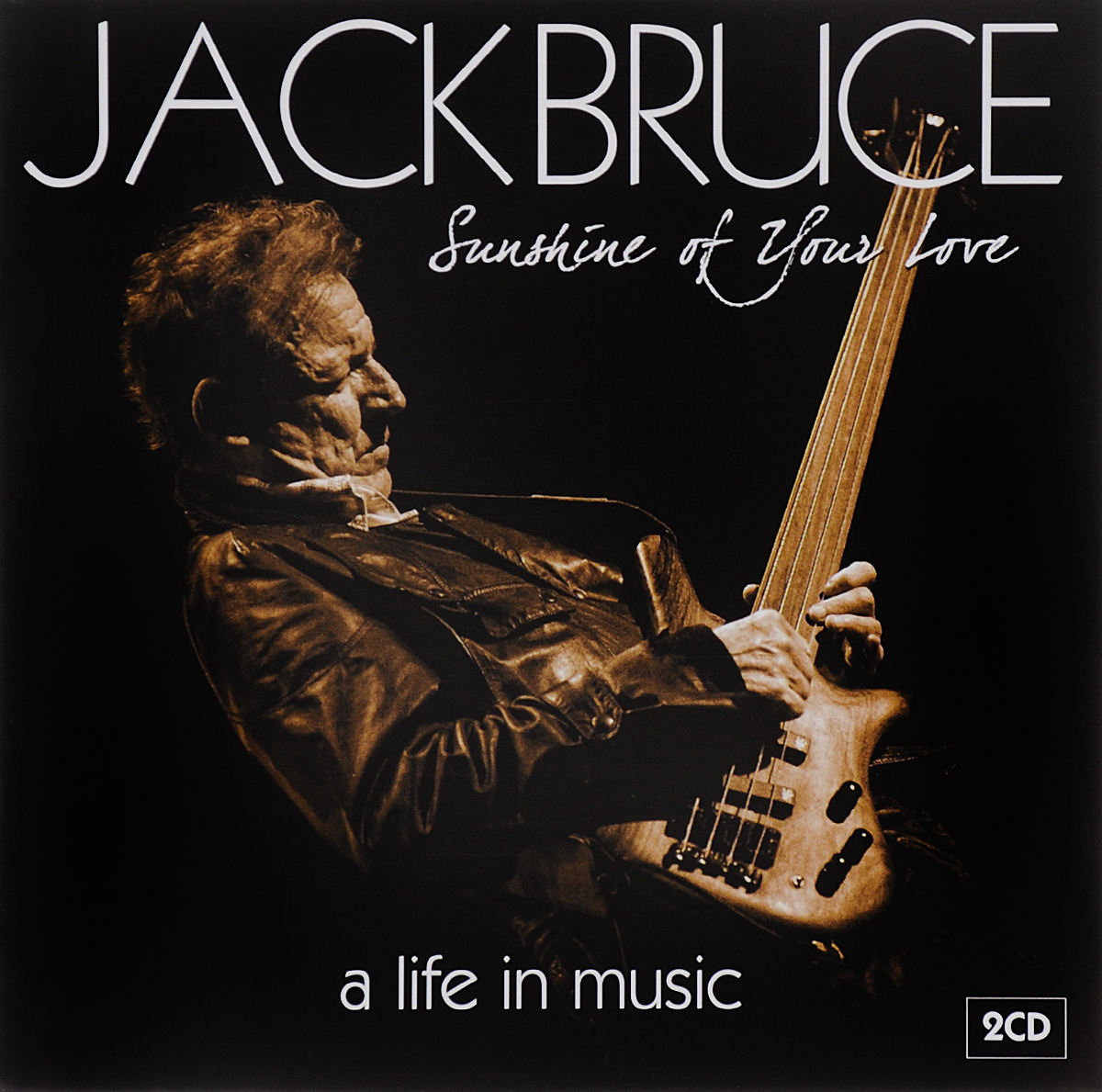 Jack Bruce. Sunshine Of Your Love. A Life In Music (2 CD)
