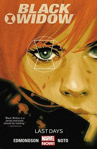 Black Widow: Volume 3: Last Days the last days of dogtown