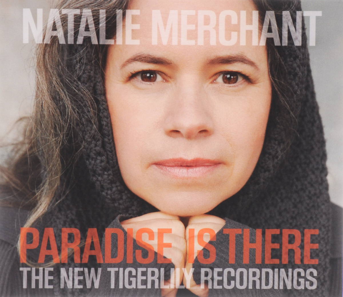 Натали Мерчант Natalie Merchant. Paradise Is There. The New Tigerlily Recordings виниловая пластинка project ritual noise natalie merchant paradise is there the new tigerlily recordings 2lp