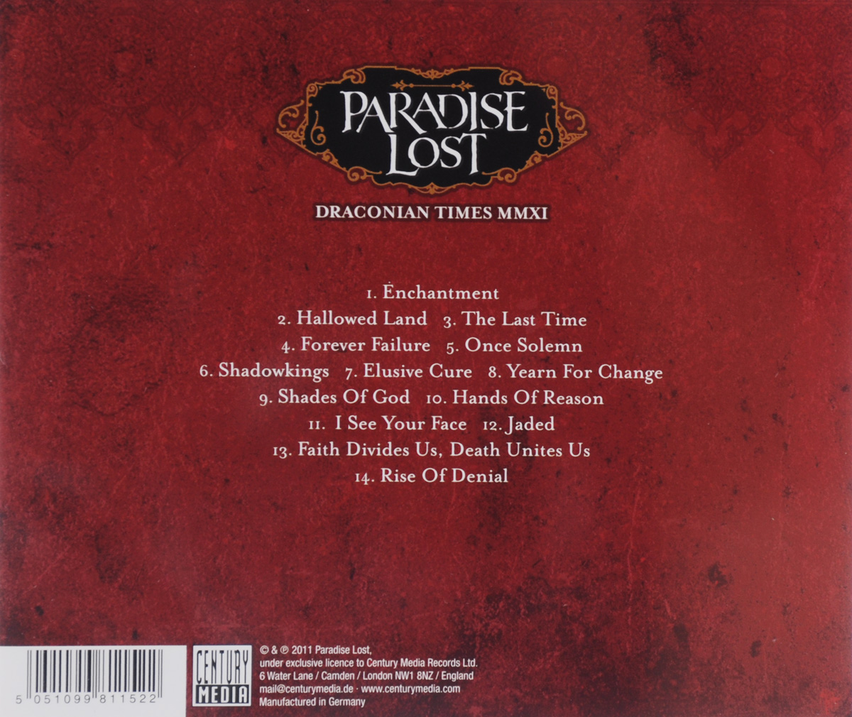 Paradise Lost.  Draconian Times Mmxi Warner Music,Century Media Records Ltd.