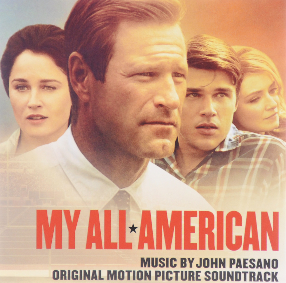 My All American. Original Motion Picture Soundtrask. Music By John Paesano new original my tqm616020