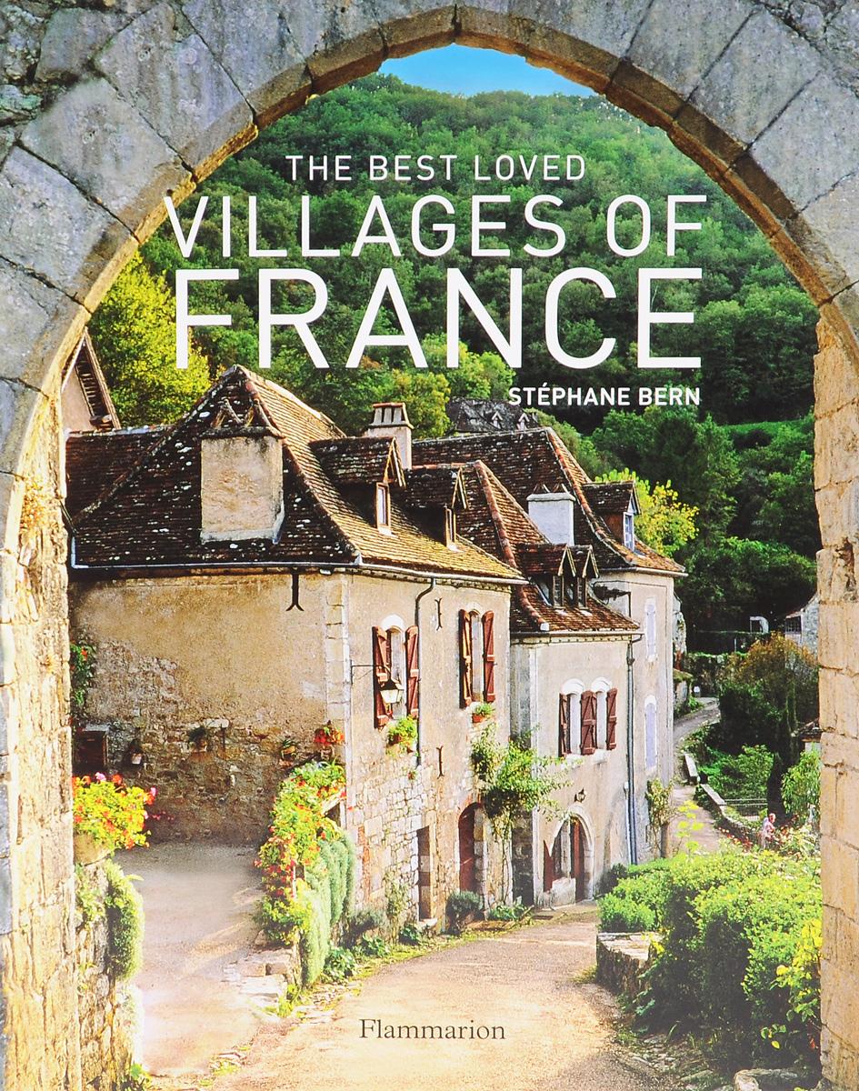 The Best Loved Villages of France abandoned villages