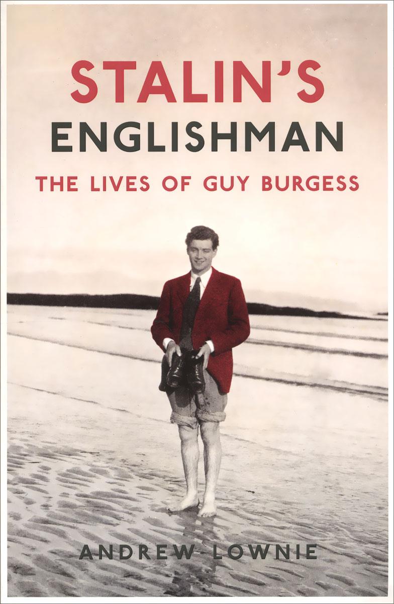 Stalin's Englishman:...