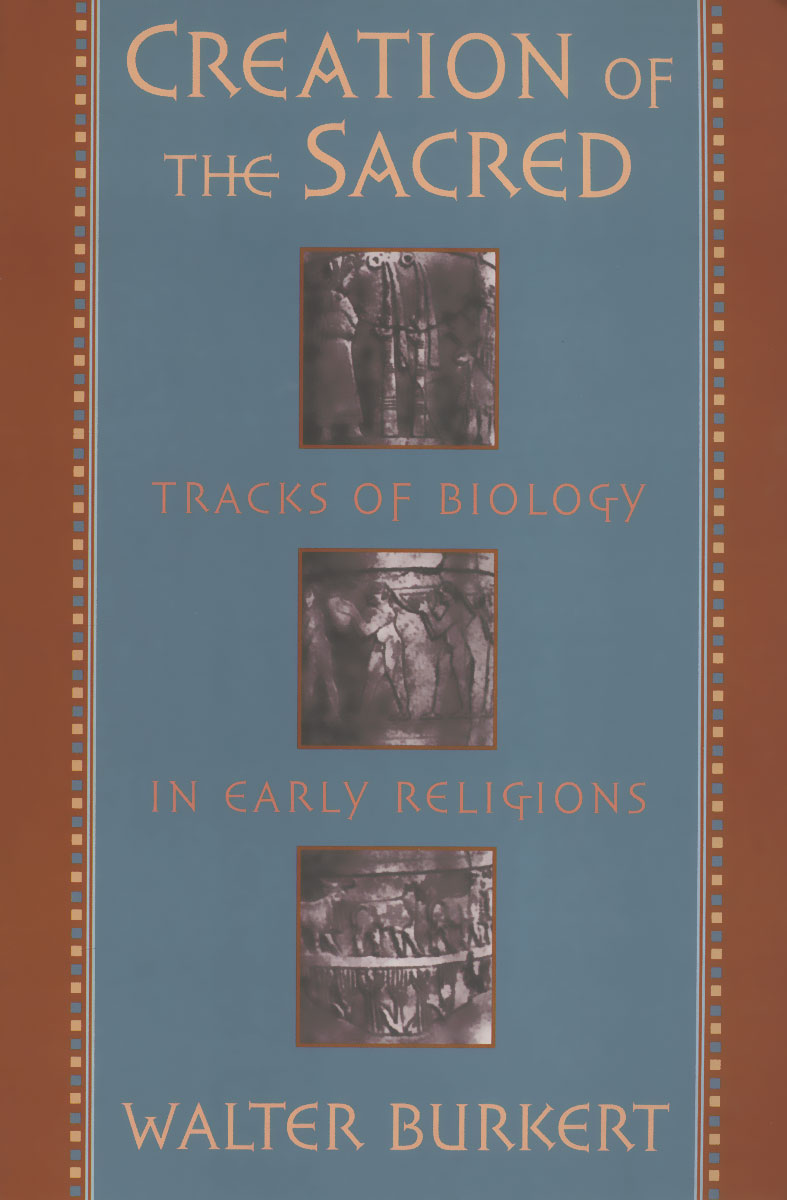 Creation of the Sacred: Tracks of Biology in Early Religions on the cherubum – the sacrifices of abel
