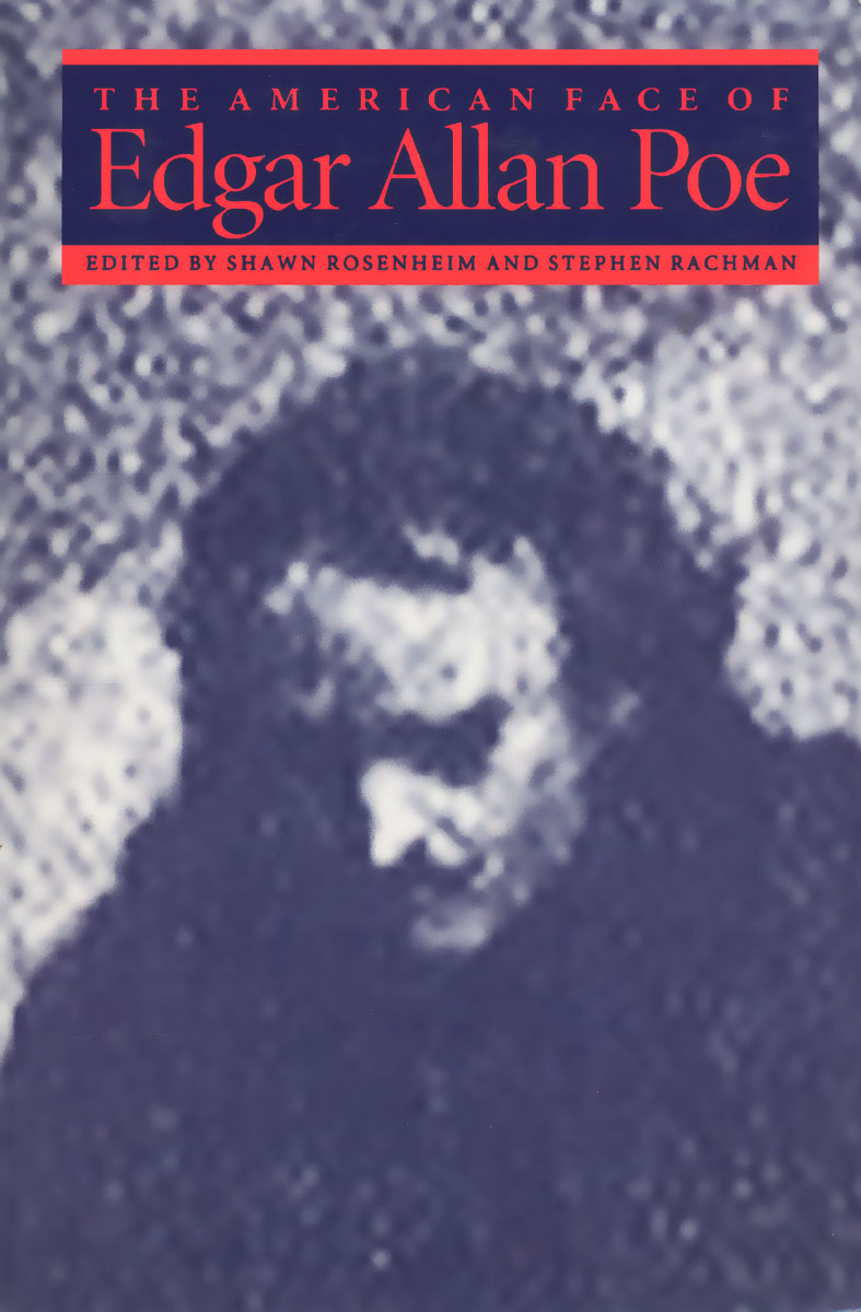 The American Face of Edgar Allan Poe edgar allan poe punase surma mask