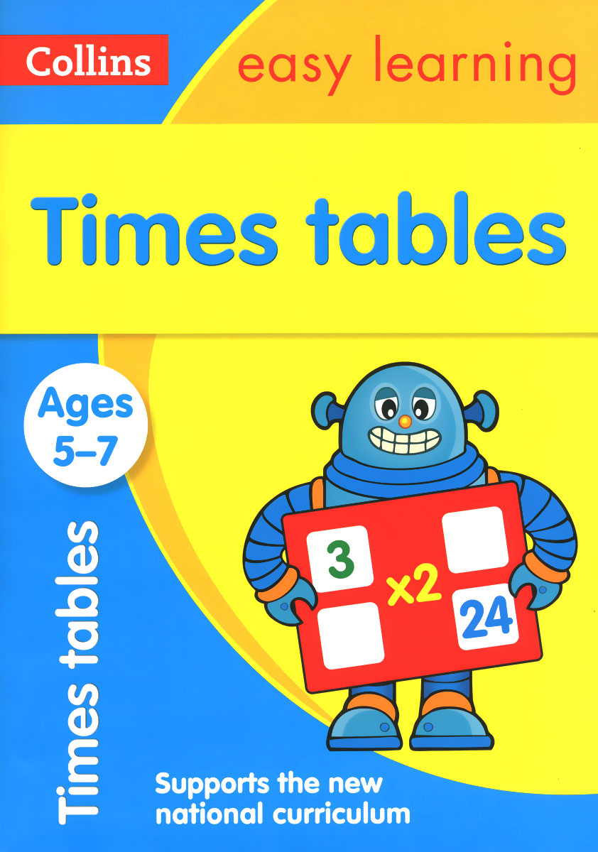 Collins Easy Learning: Ages 5-7: Times Tables driscoll l cambridge english skills real reading 3 with answers