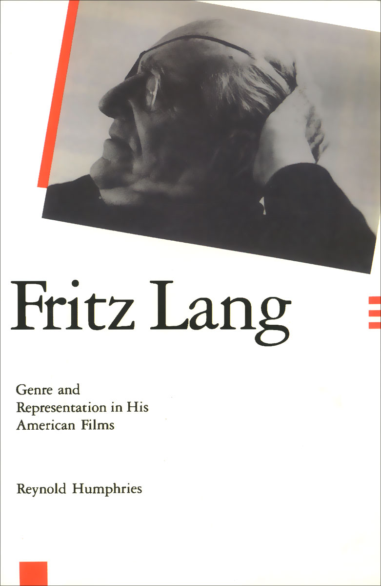 Fritz Lang: Genre and Representation in His American Films