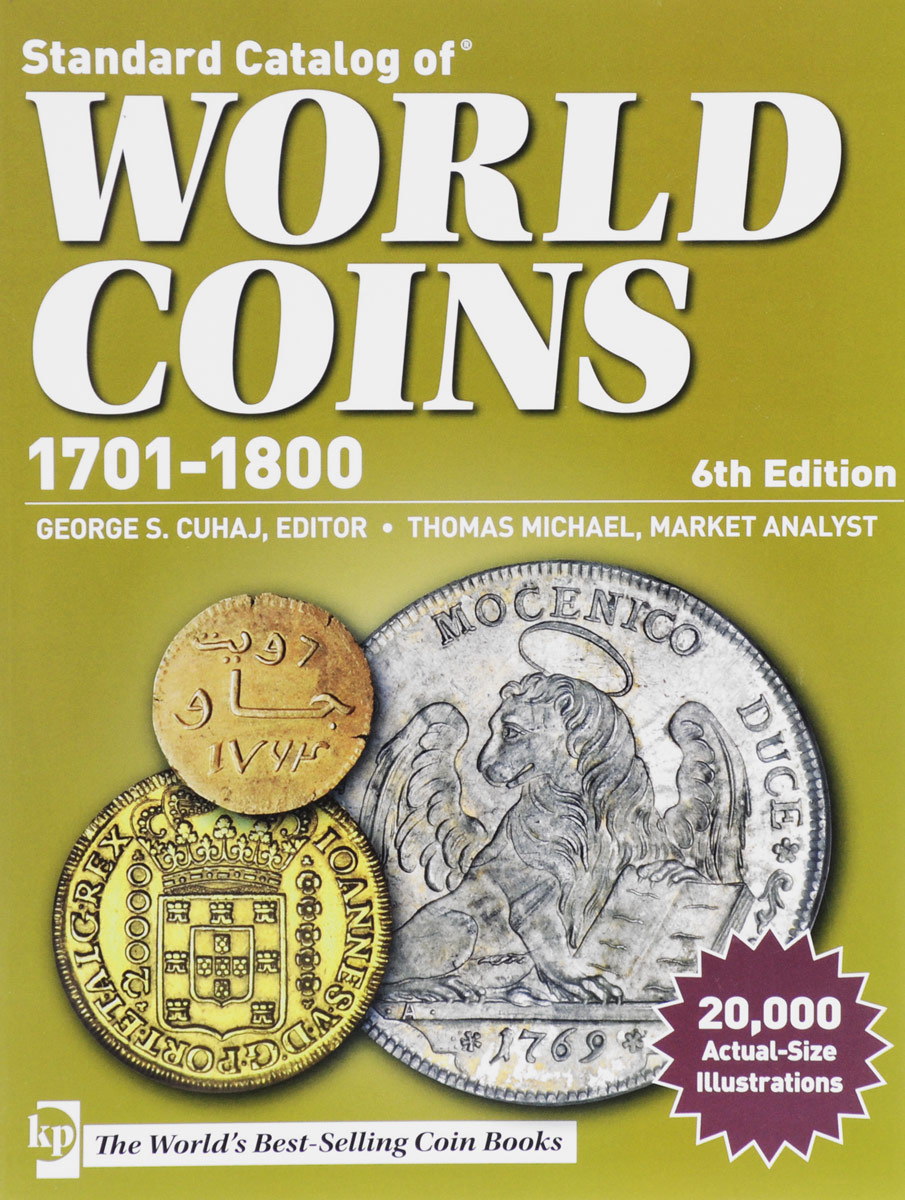 Standard Catalog of World Coins 1701-1800 emily rosenberg financial missionaries to the world – the politics