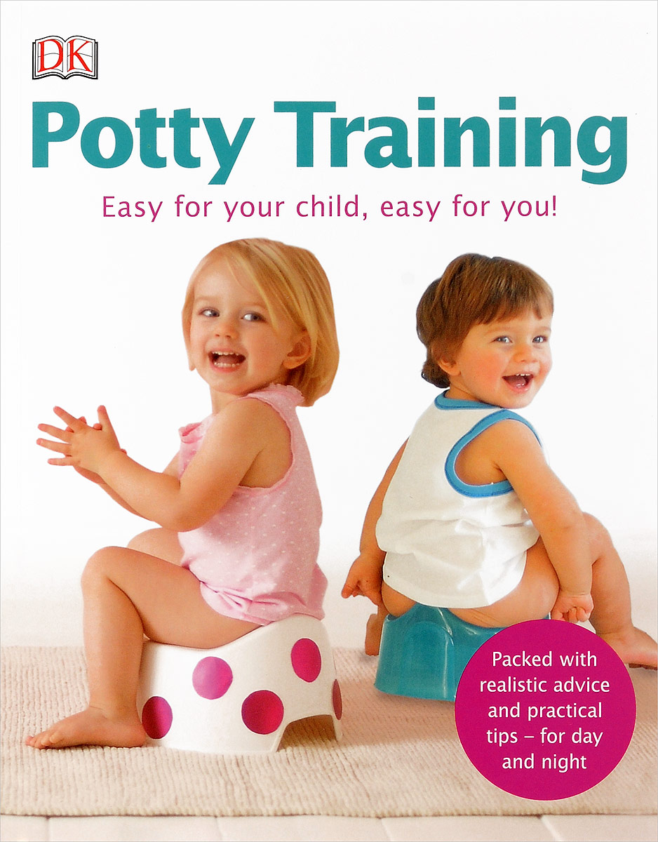Potty Training: Easy for Your Child, Easy for You!
