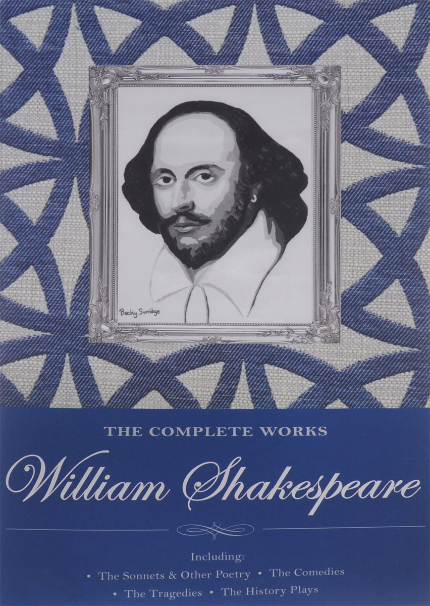The Complete Works of William Shakespeare the selected works of h g wells