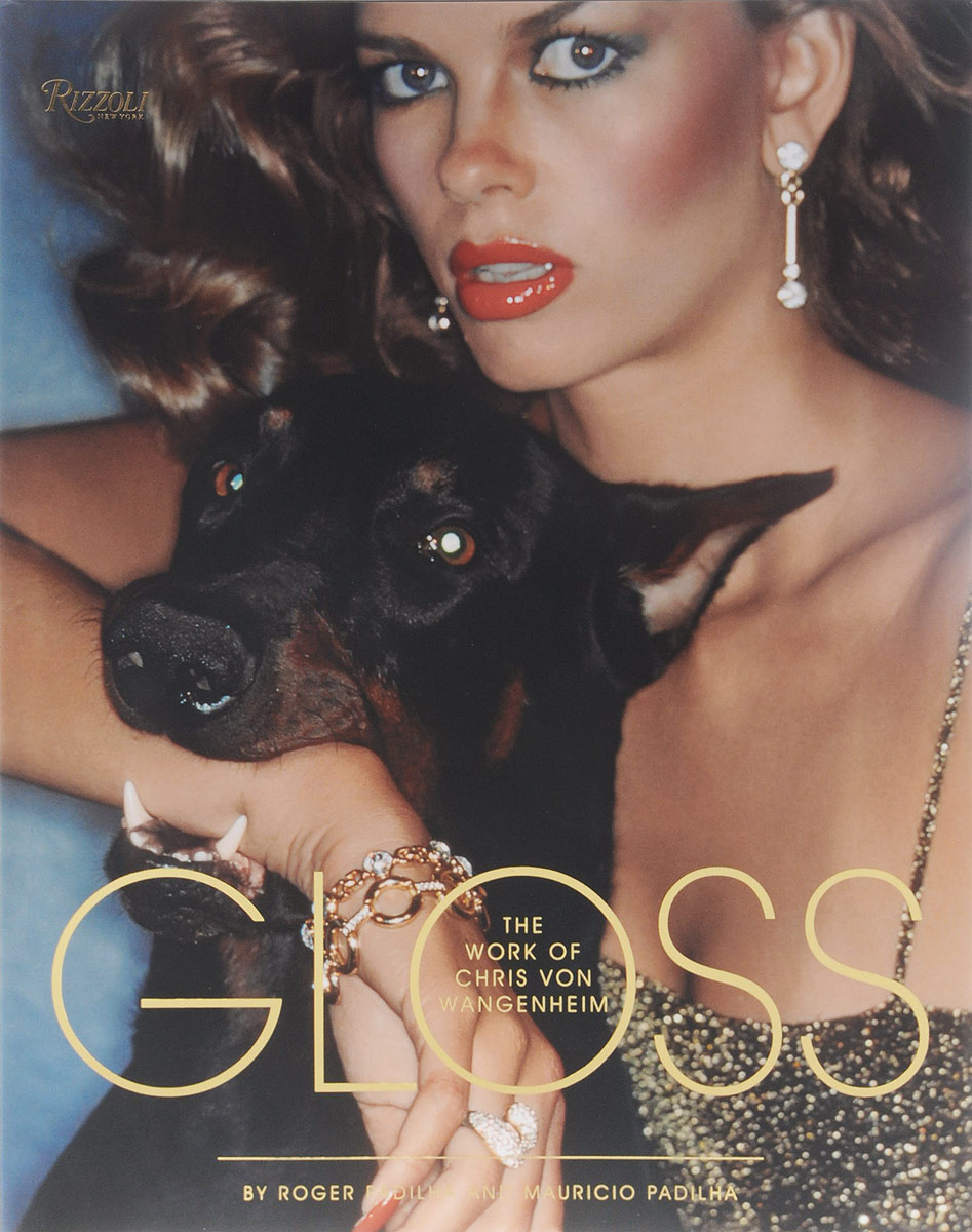 Gloss: The Photographs of Chris Von Wangenheim