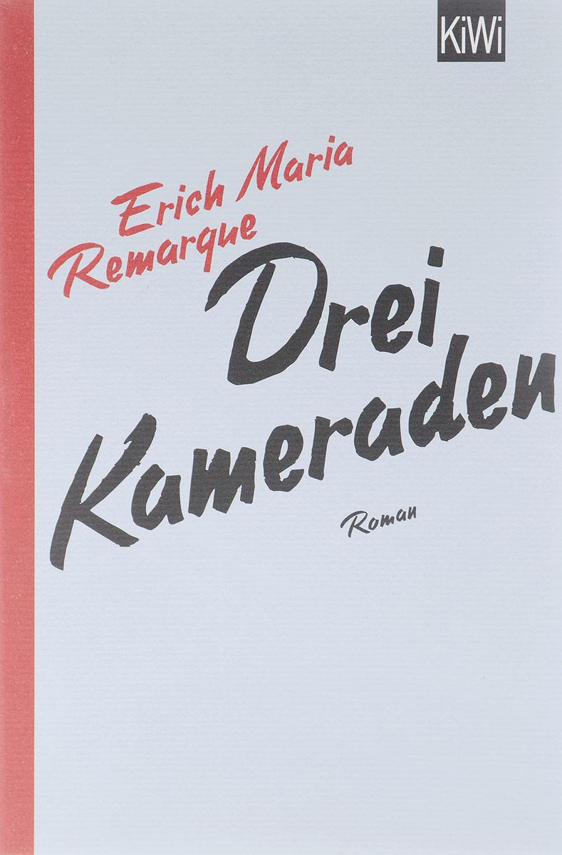 книги эксмо десерт из каштанов Drei Kameraden