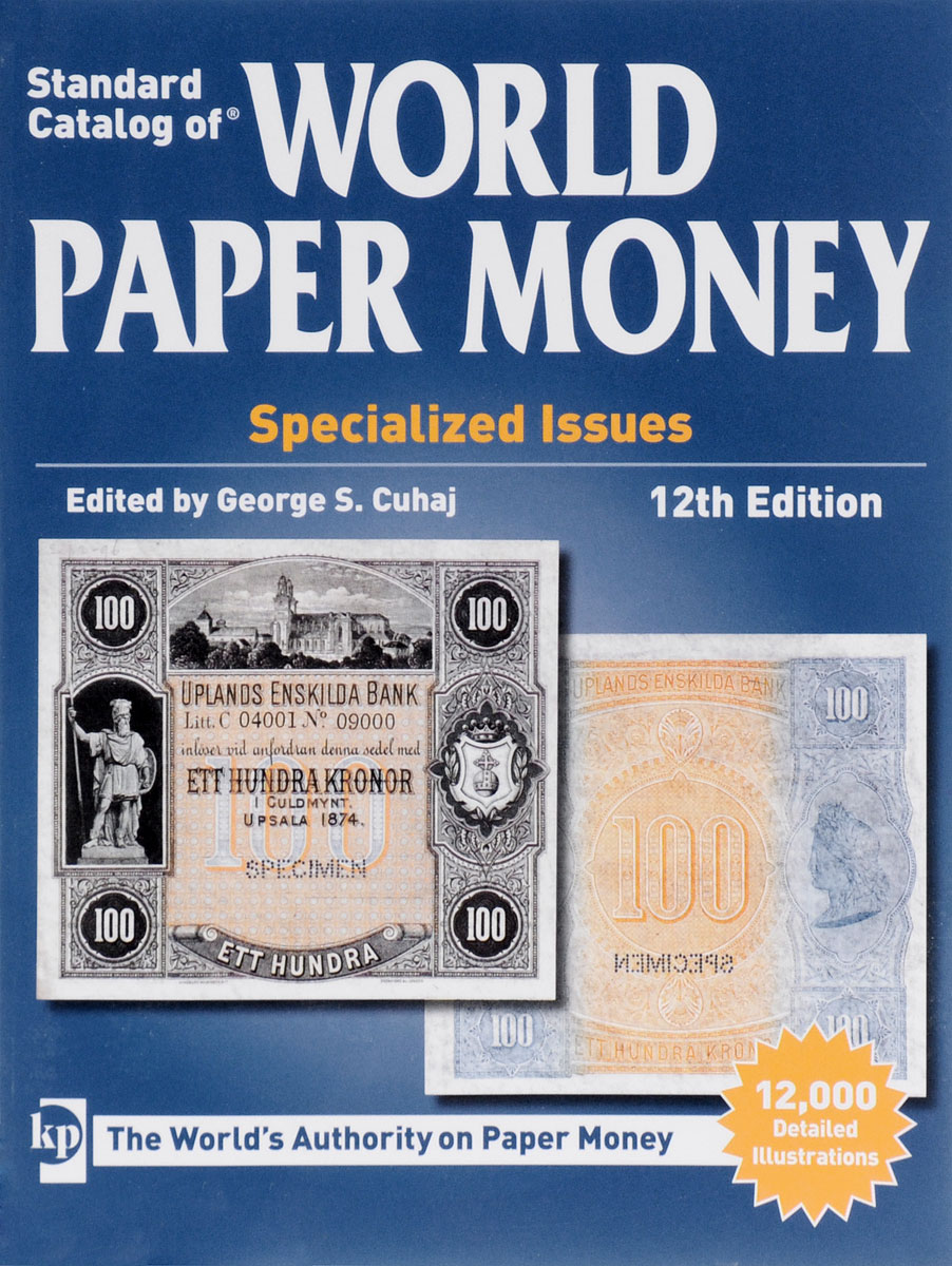 Standart Catalog of World Paper Money