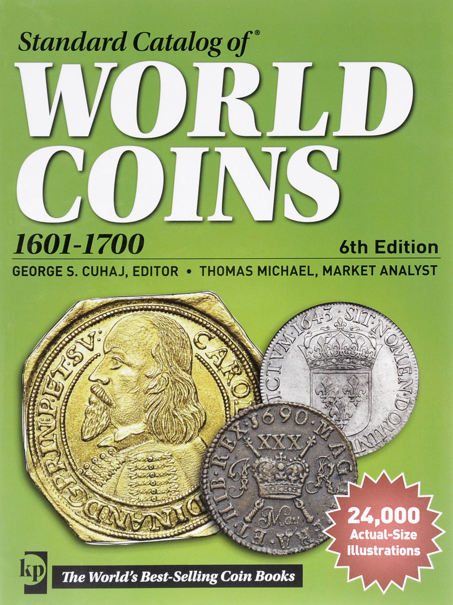 Standard Catalog of World Coins: 1601-1700