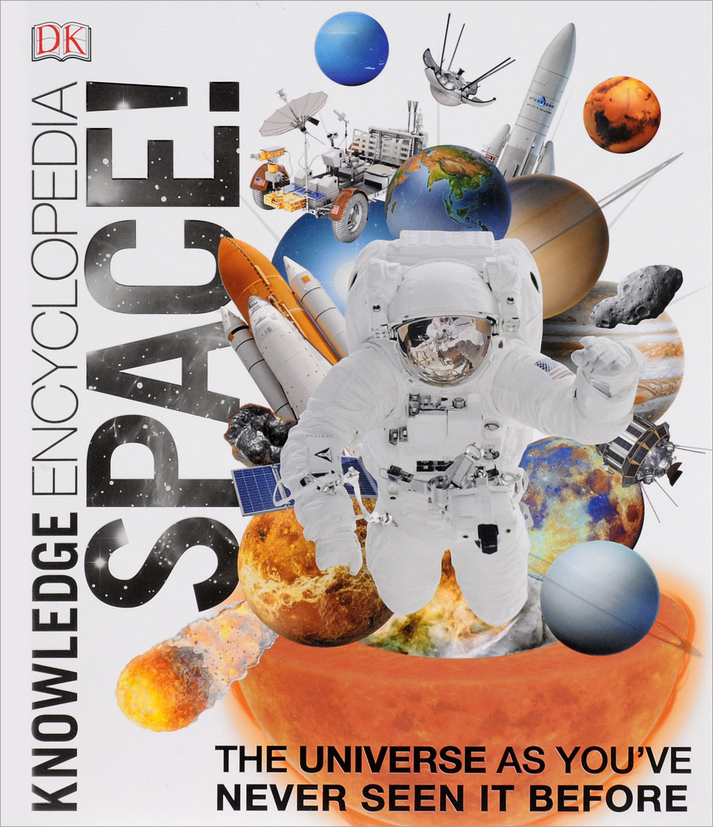 Knowledge Encyclopedia Space! space from earth to the edge of the universe