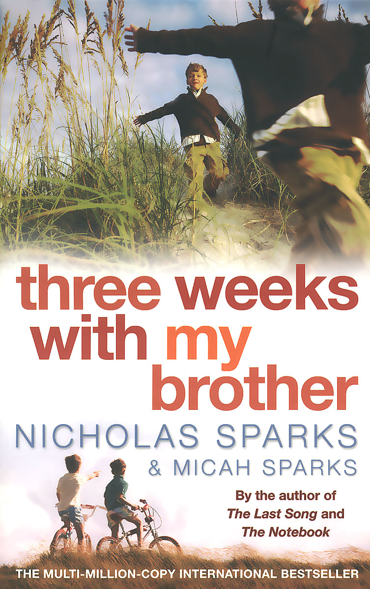 Three Weeks with My Brother cliffsnotes on nicholas sparks and micah sparts three weeks with my brother teacher s guide