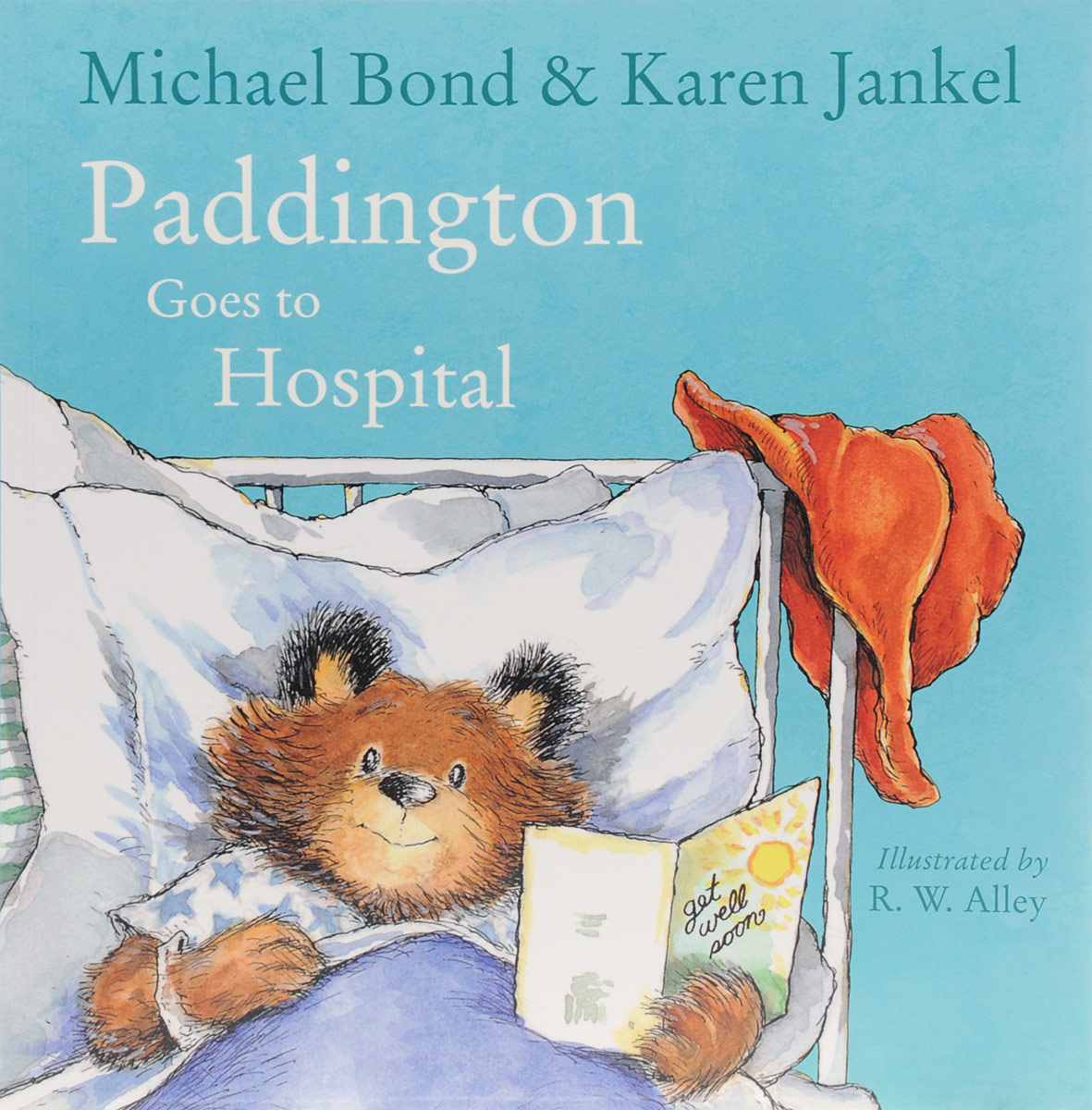 Paddington Goes to Hospital maisy goes by plane