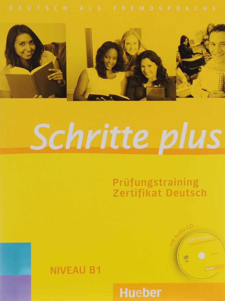 Schritte plus: Niveau 1: Prufungstraining Zertifikat Deutsch (+ CD)