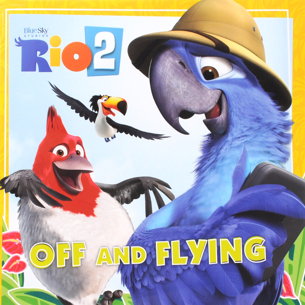 Rio 2: Off and Flying rio 2 the junior novel
