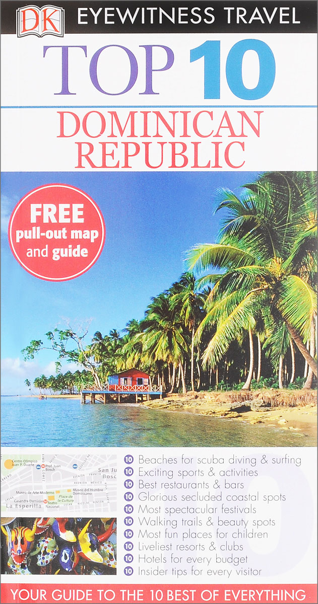 Фото Dominican Republic: Top 10 (+ map) dk eyewitness top 10 travel guide scotland