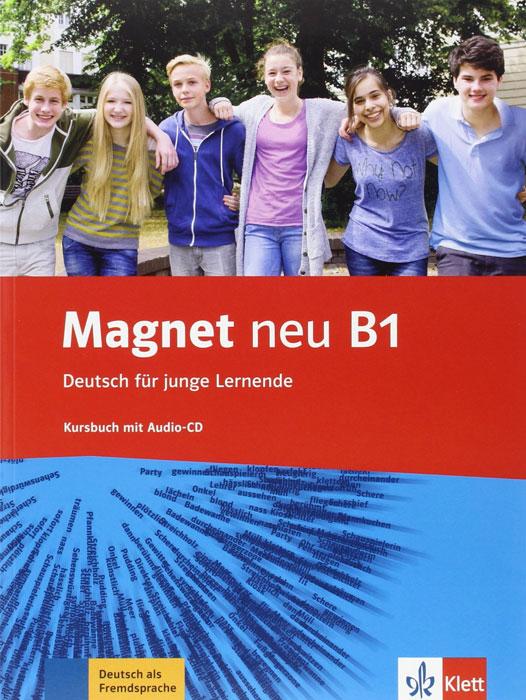Magnet neu B1: Kursbuch (+ CD) aspekte neu mittelstufe deutsch lehrbuch b1 plus
