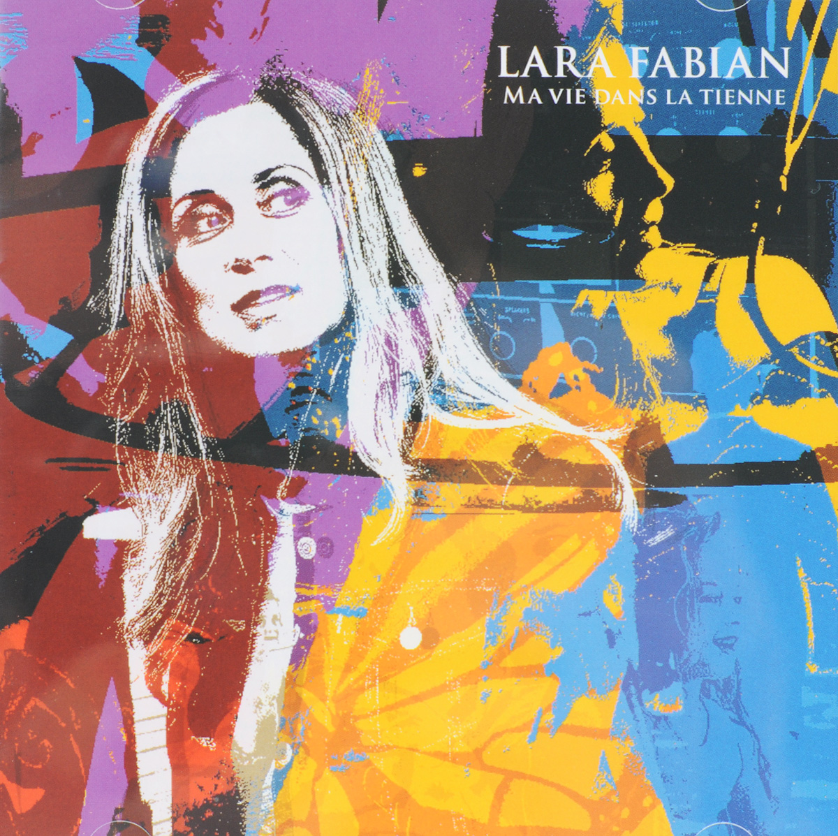 Лара Фабиан Lara Fabian. Ma Vie Dans La Tienne cd lara fabian ma vie dans la tienne