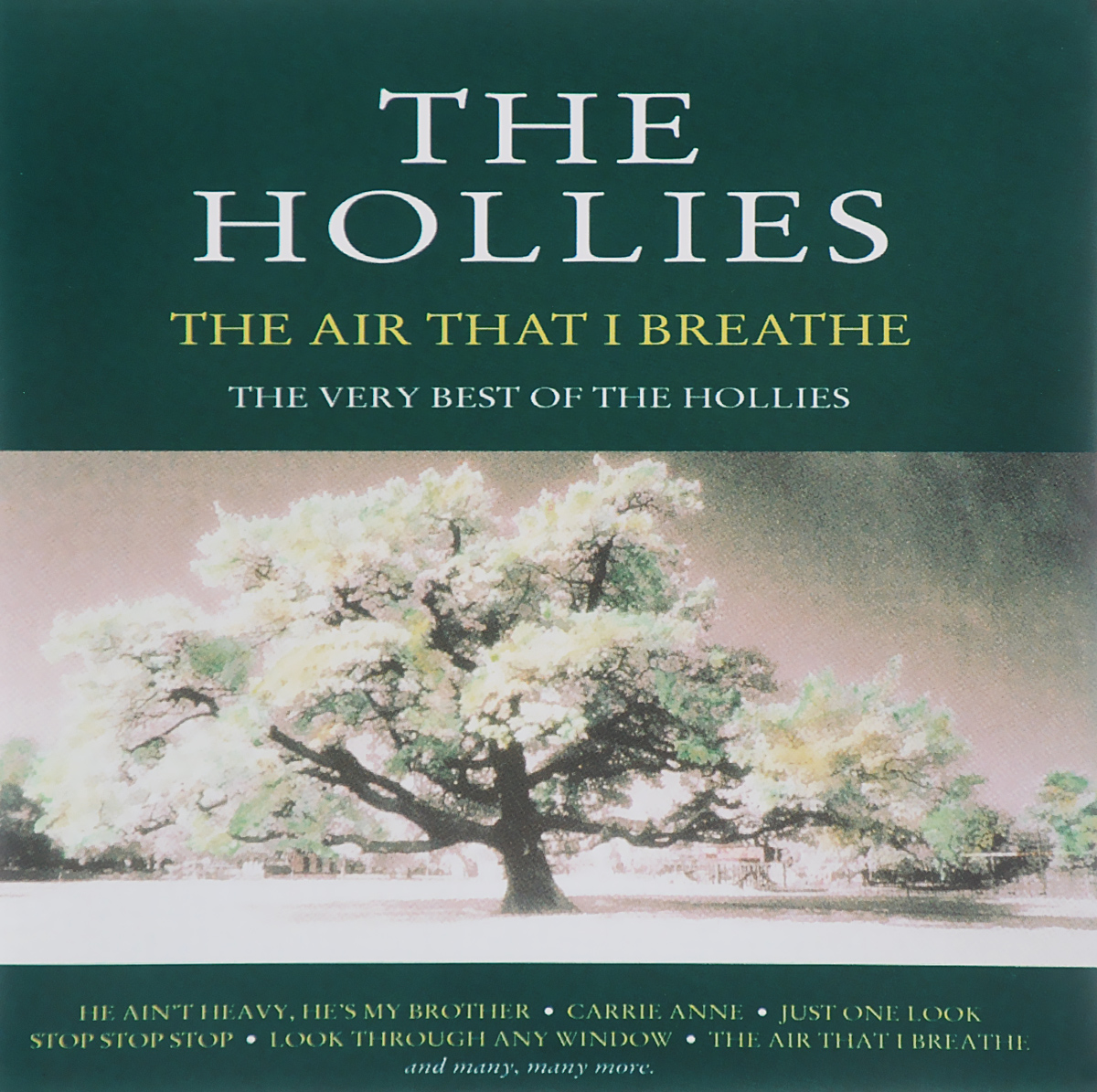 The Hollies  . Air That  Breathe.  Very Best Of